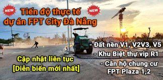 Tiến độ dự án FPT City Đà Nẵng