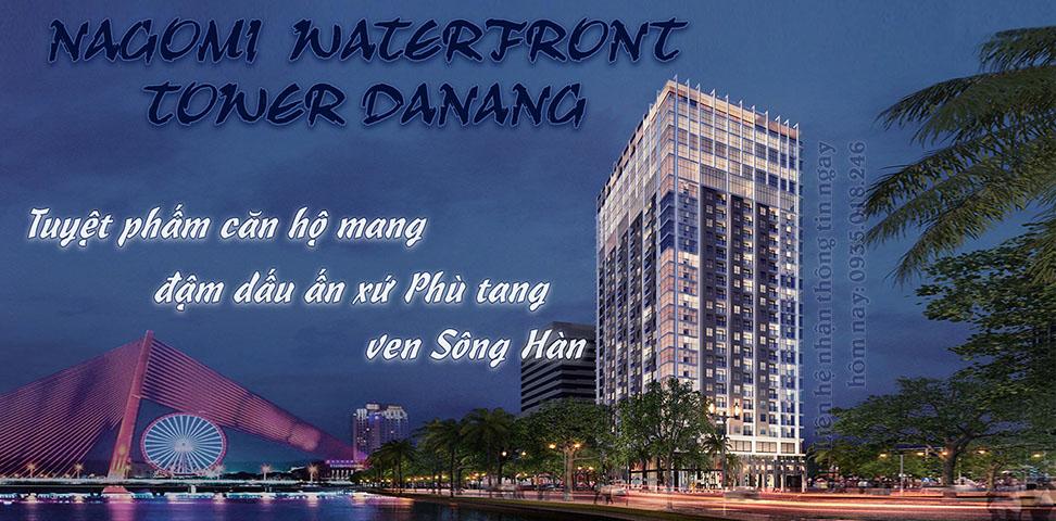 CĂN HỘ NAGOMI WATERFRONT TOWER ĐÀ NẴNG - DẤU ẤN NHẬT BẢN VEN SÔNG HÀN
